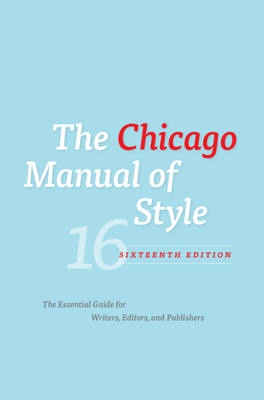 Chicago Manual of Style, Sixteenth Edition