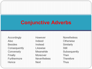 using types of conjunctive adverbs. Black Bedroom Furniture Sets. Home Design Ideas