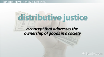 Distributive Justice: Definition, Theory, Principles