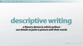 descriptive writing definition techniques examples video  descriptive writing description
