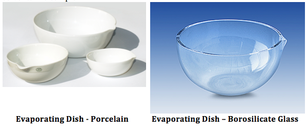 Evaporating Dish: Porcelain and Borosilicate Material