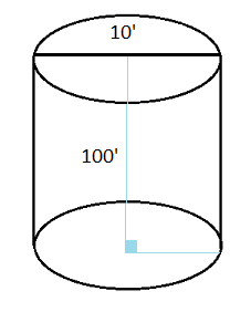 cylinder with diameter 10 feet and height 100 feet