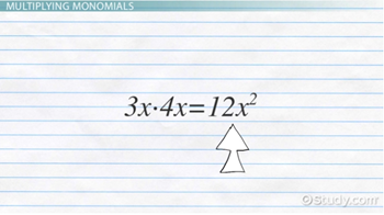 How To Multiply  Divide Monomials  Video  Lesson Transcript  Learning Outcomes
