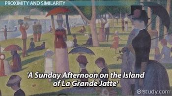 Gestalt psychology definition principles video lesson a sunday afternoon on the island of la grande jatte fandeluxe Images