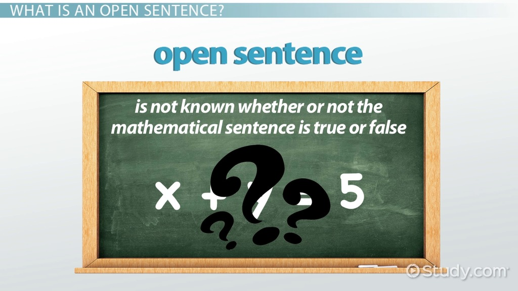 Open Sentence In Math Definition Example Video Lesson
