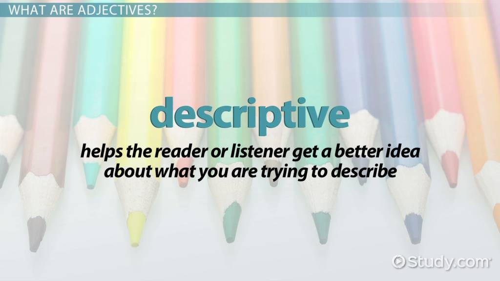 Adjectives Lesson For Kids Definition Examples Video Lesson