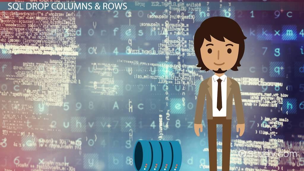 SQL DROP Columns & Rows: Tutorial - Video & Lesson