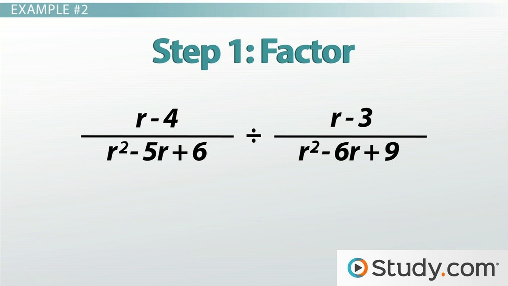 How To Multiply And Divide Rational Expressions Video Lesson