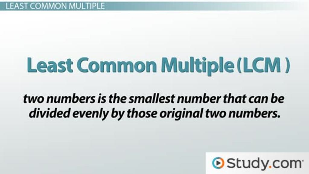 How To Find The Least Common Multiple Video Lesson Transcript