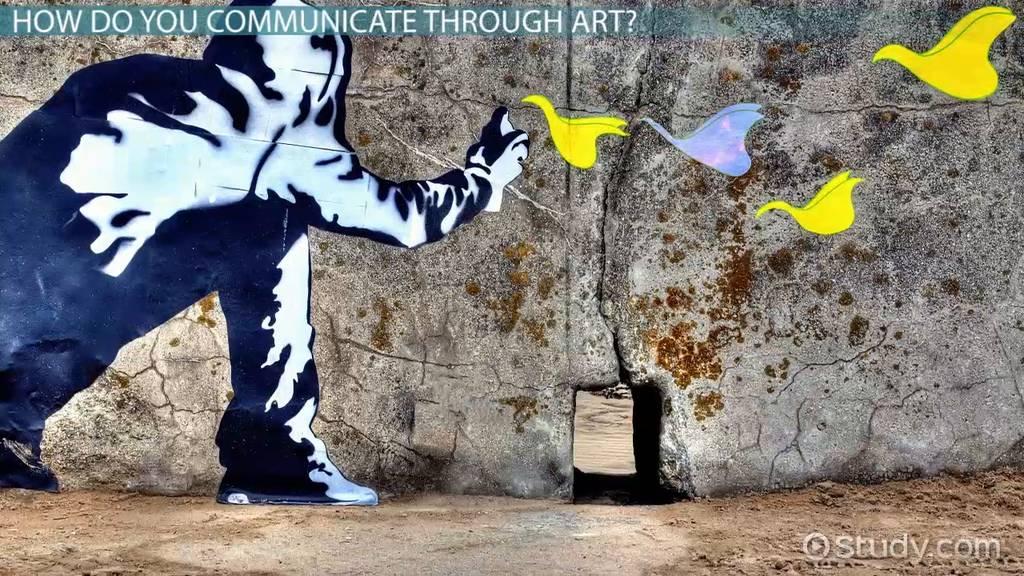 Art As A Form Of Communication Video Lesson Transcript Study Com