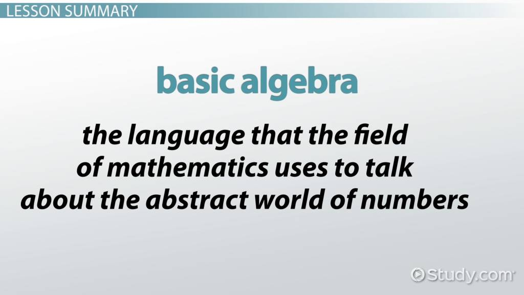 Basic Algebra: Rules, Equations & Examples - Video & Lesson