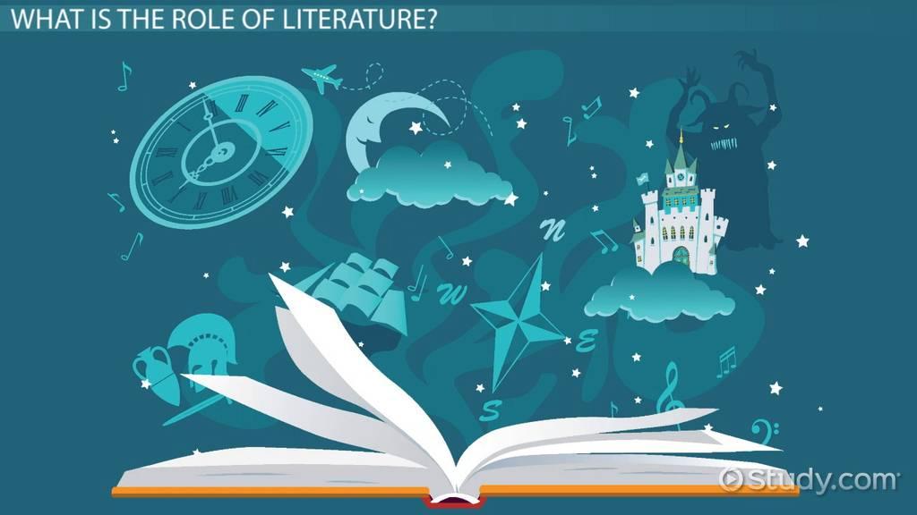 The Role Of Literature In Society Video Lesson Transcript