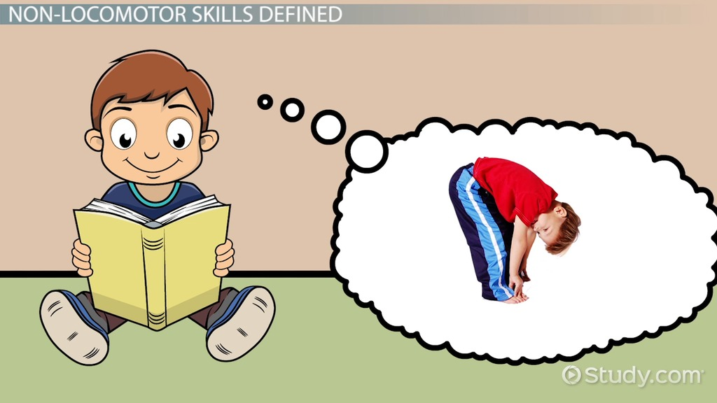 What Are Non Locomotor Skills Definition