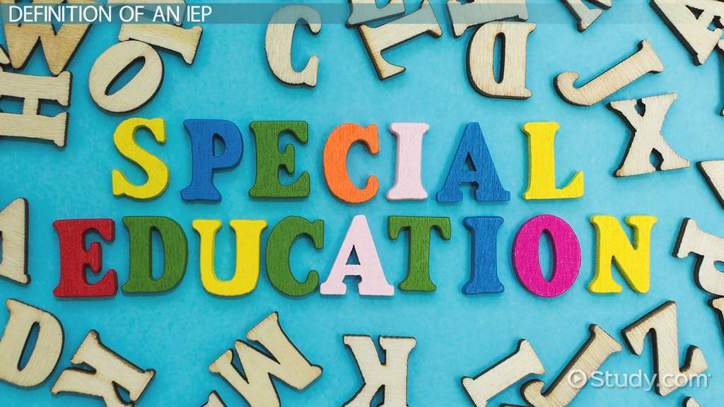 What Is An Iep Definition Examples Objectives Video Lesson Transcript Study Com