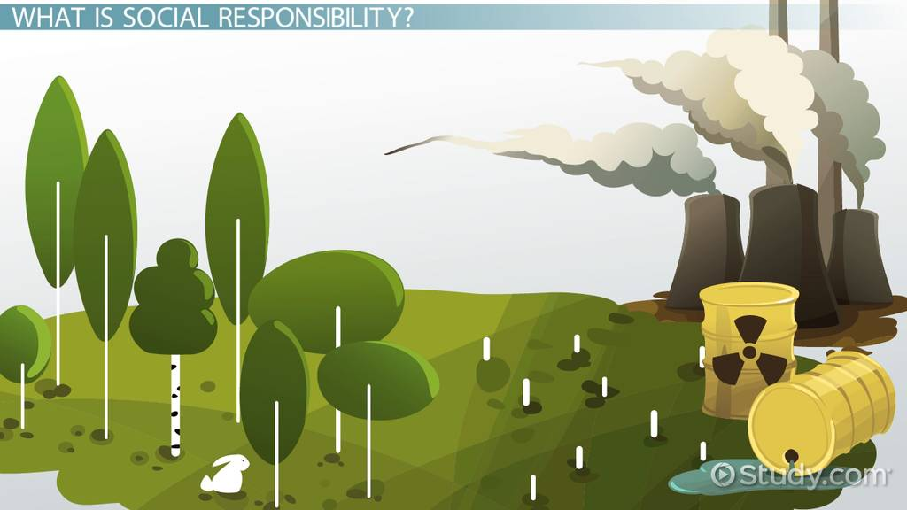 Business Ethics Social Responsibility Definition Differences Video Lesson Transcript Study Com
