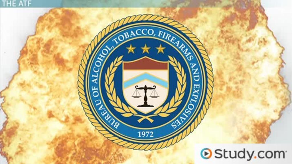 Bureau Of Alcohol Tobacco Firearms Explosives Atf History