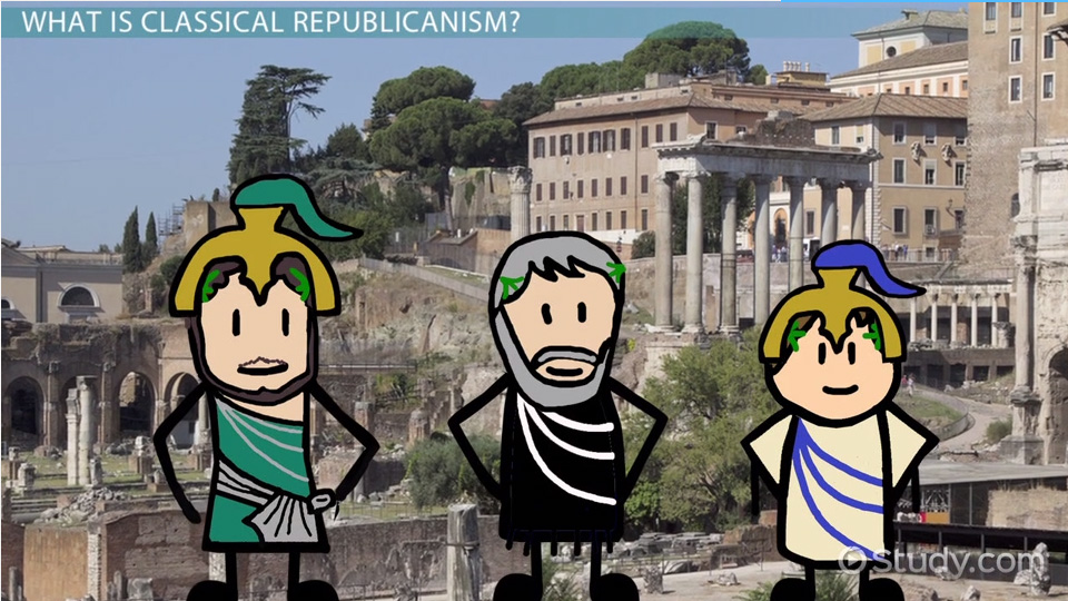 classical republicanism  definition  u0026 overview