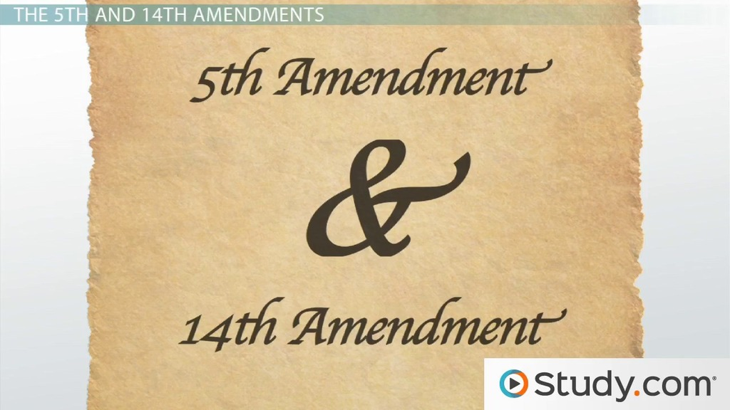 Due Process Taking The Fifth Four Th Amendments Lesson Transcript Study Com