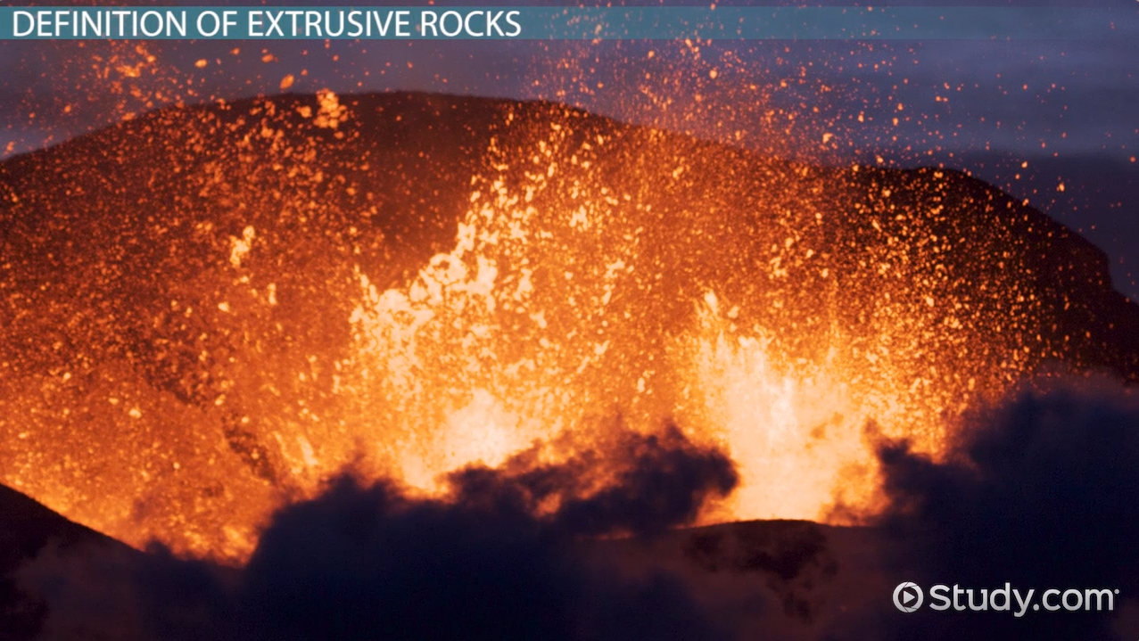 extrusive rocks  definition  u0026 examples