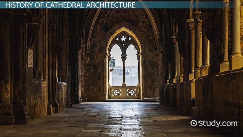 Cathedral Architecture History Parts Video Lesson Transcript