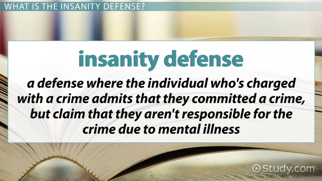 Pros and cons of the insanity plea