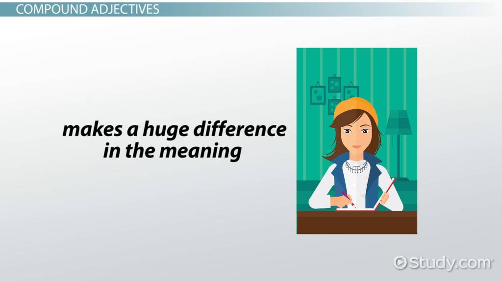 What Are Compound Adjectives Definition Examples Video