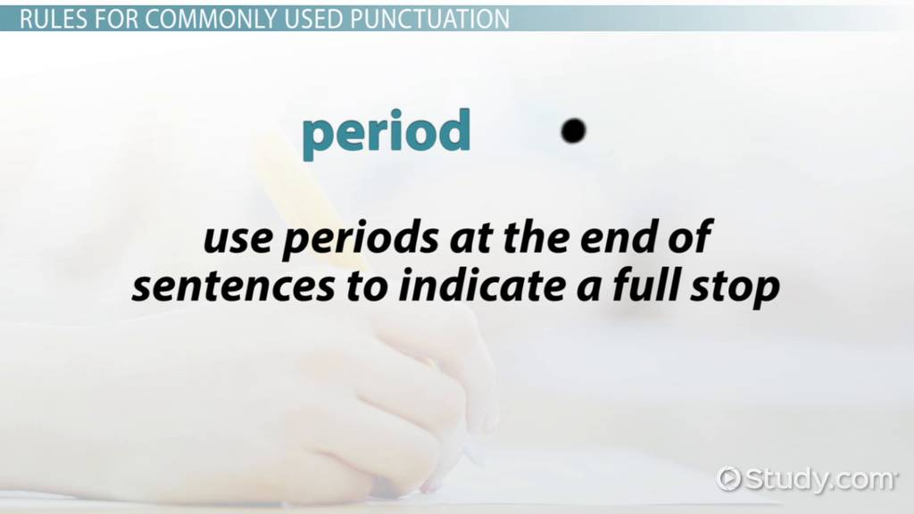 What Is Punctuation Rules Signs Video Lesson Transcript