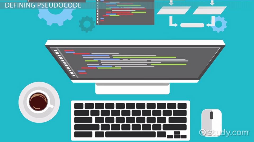 Pseudocode Definition Examples Video Lesson Transcript
