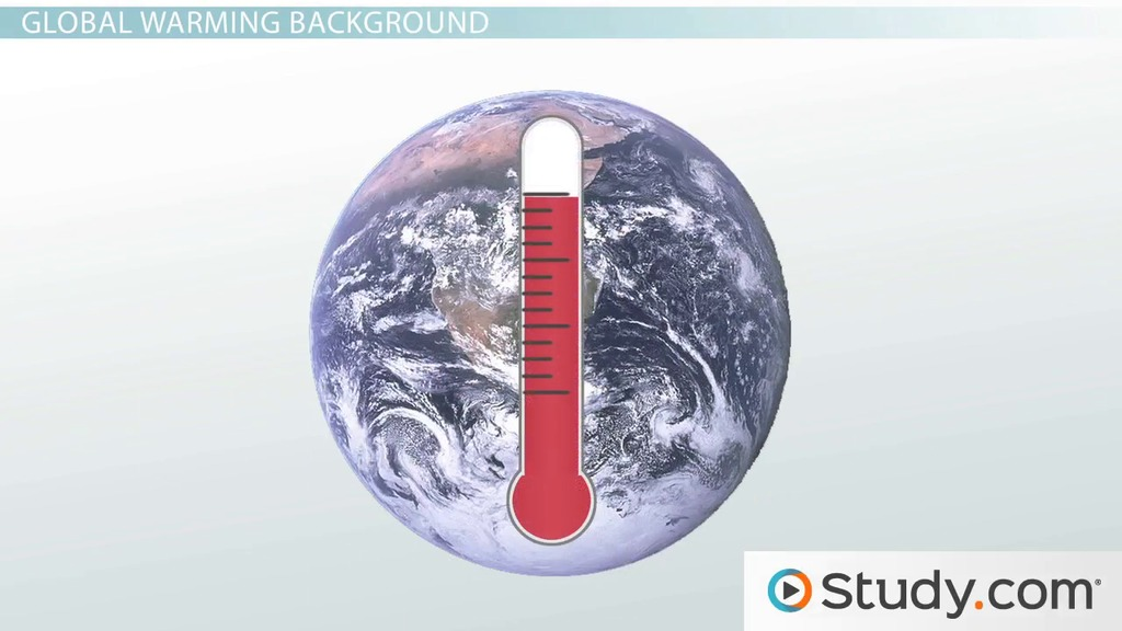 Global warming atmospheric causes and effect on climate video global warming atmospheric causes and effect on climate video lesson transcript study fandeluxe Choice Image