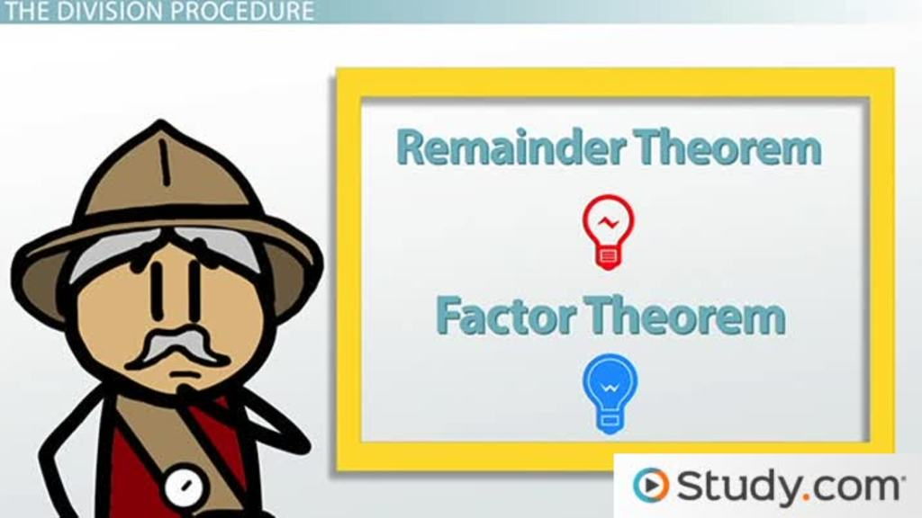 Remainder Theorem Factor Theorem Definition Examples Video Lesson Transcript Study Com