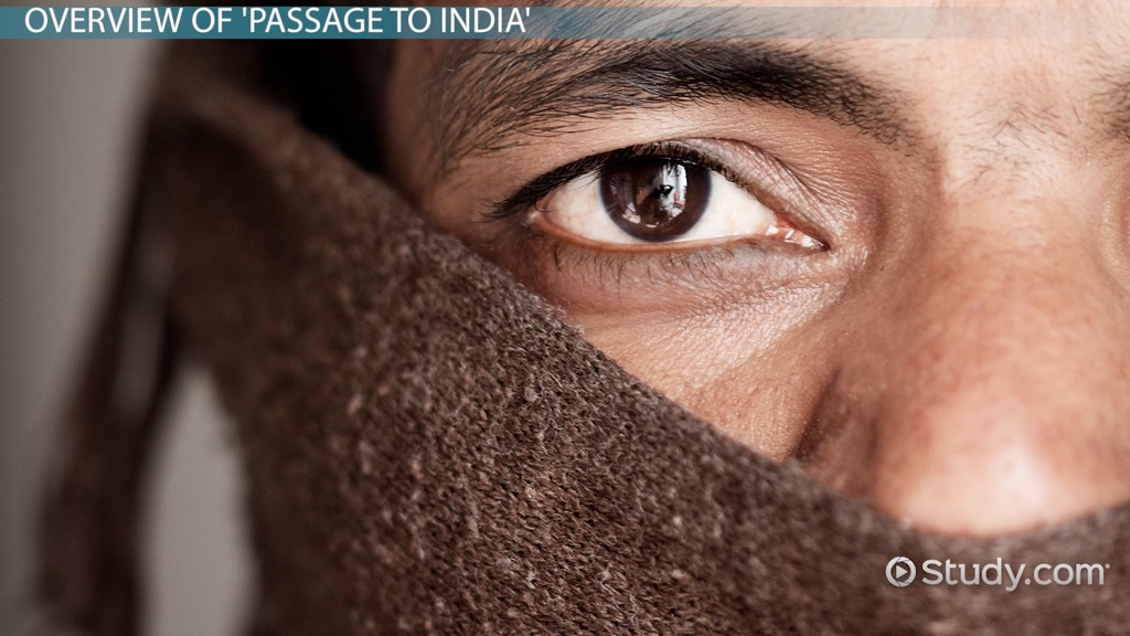 A Passage To India Themes Analysis Video Lesson Transcript