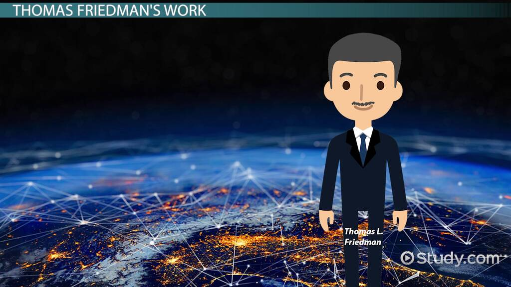 The World Is Flat By Thomas Friedman Summary Quotes Video Lesson Transcript Study Com