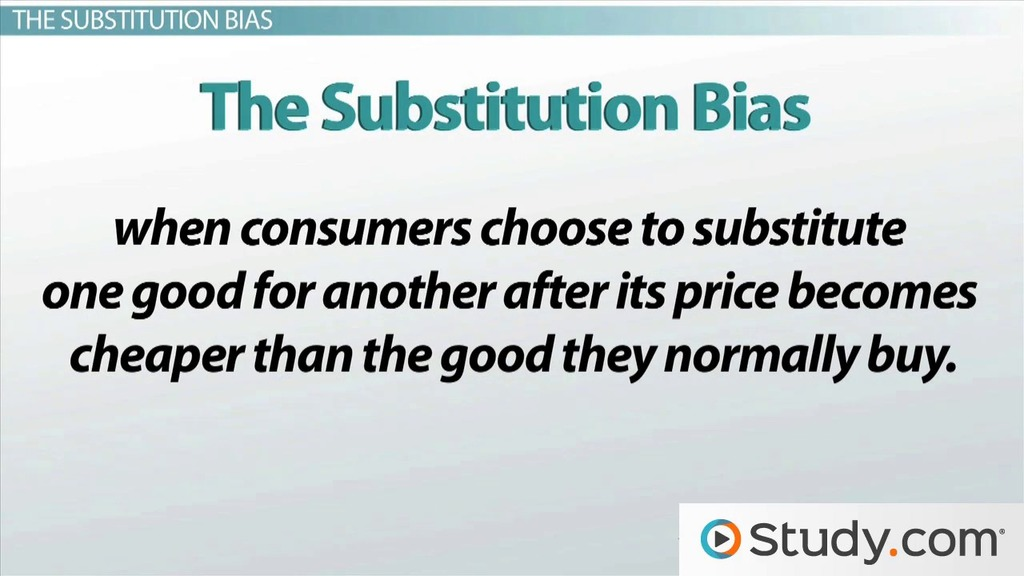 Consumer Price Index And The Substitution Bias Video Lesson