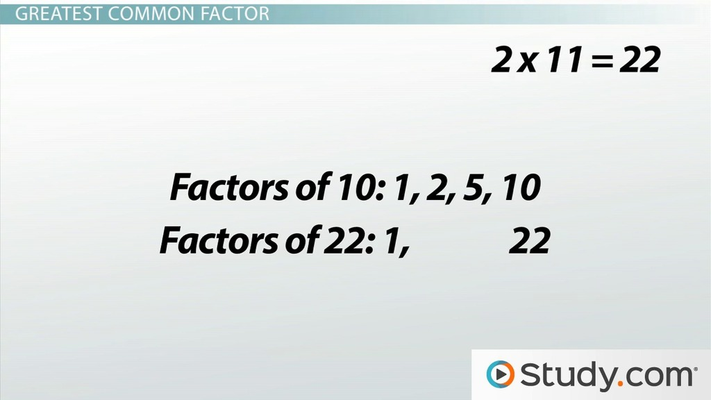 How To Find The Greatest Common Factor Video Lesson Transcript