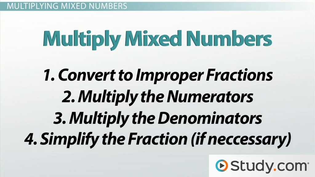multiplying fractions and mixed numbers  video  lesson transcript  multiplying fractions and mixed numbers