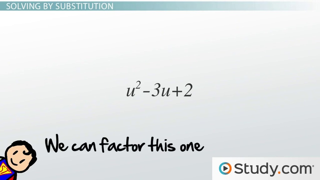 Solving Quadratic Equations by Substitution - Video & Lesson ...