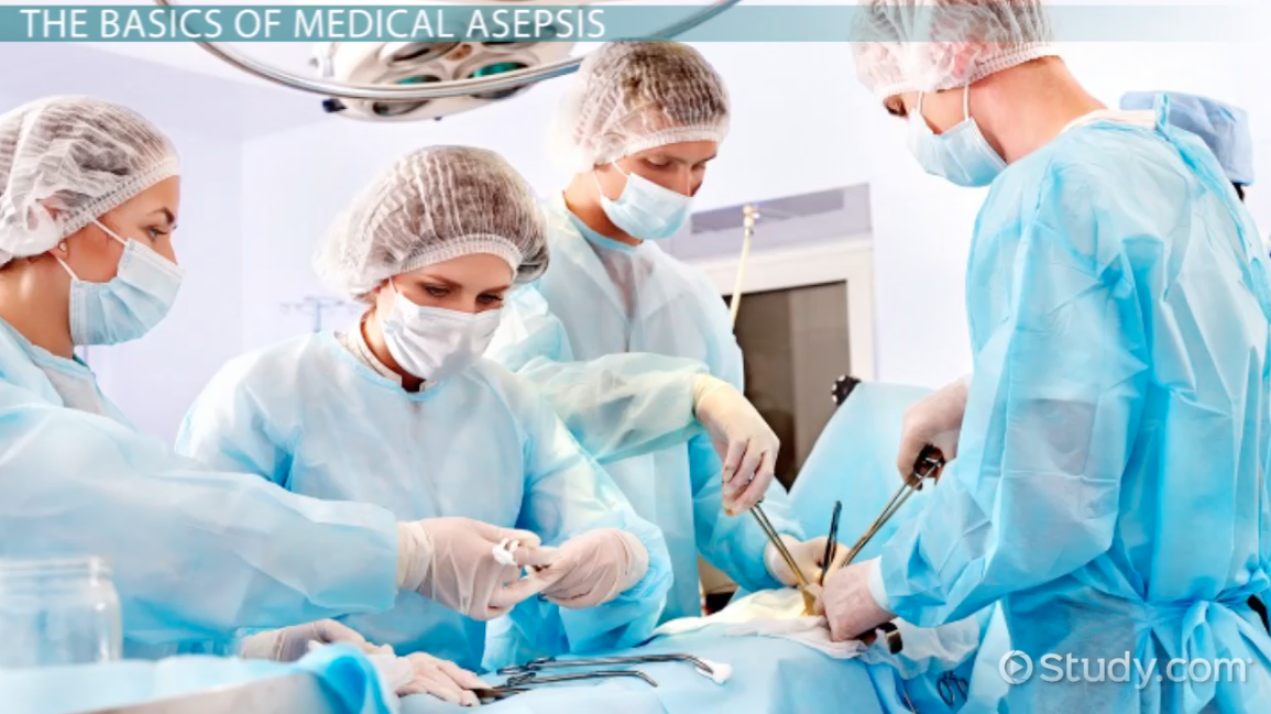 Surgical Asepsis: Definition, Technique & Examples - Video ...