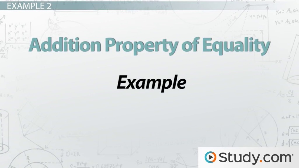 Addition Property Of Equality Definition Example Video Lesson