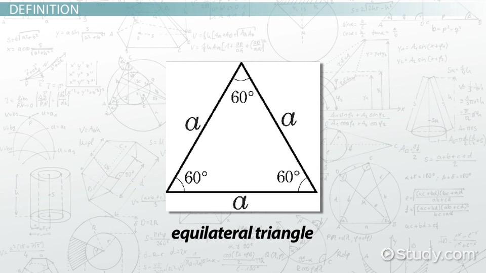 What Is An Equilateral Triangle? - Definition, Properties & Formula - Math  Class [2021 Video] Study.com