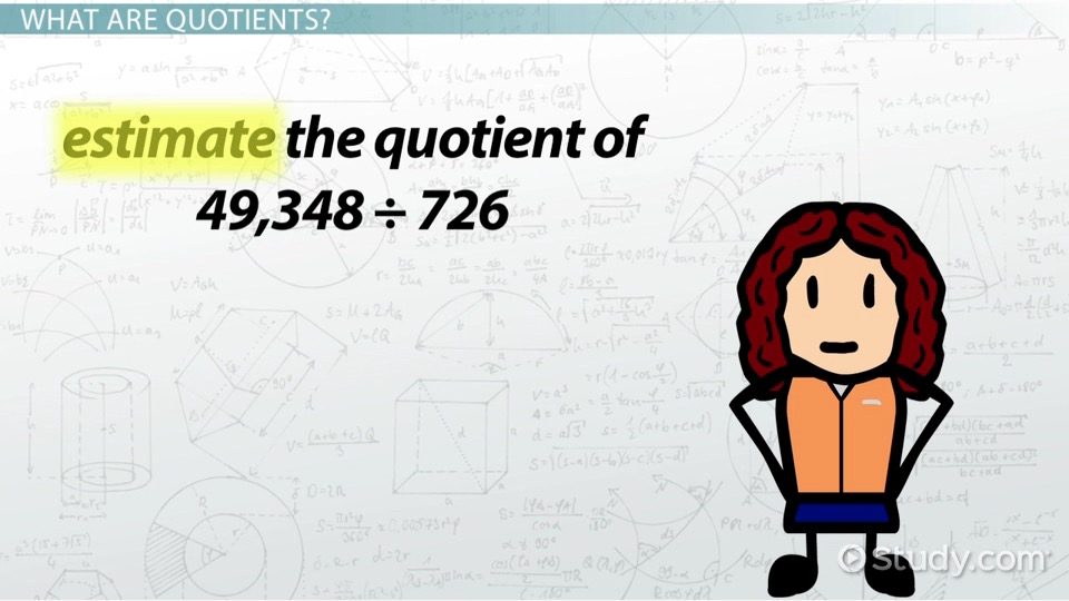 How to estimate in math definition concept video lesson how to estimate quotients fandeluxe Gallery