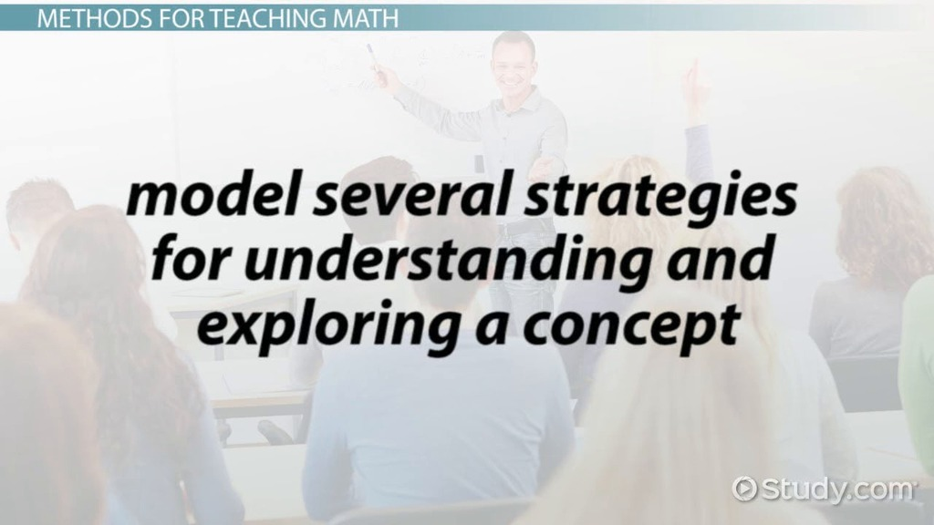 Teaching Math Methods Strategies Video Lesson Transcript