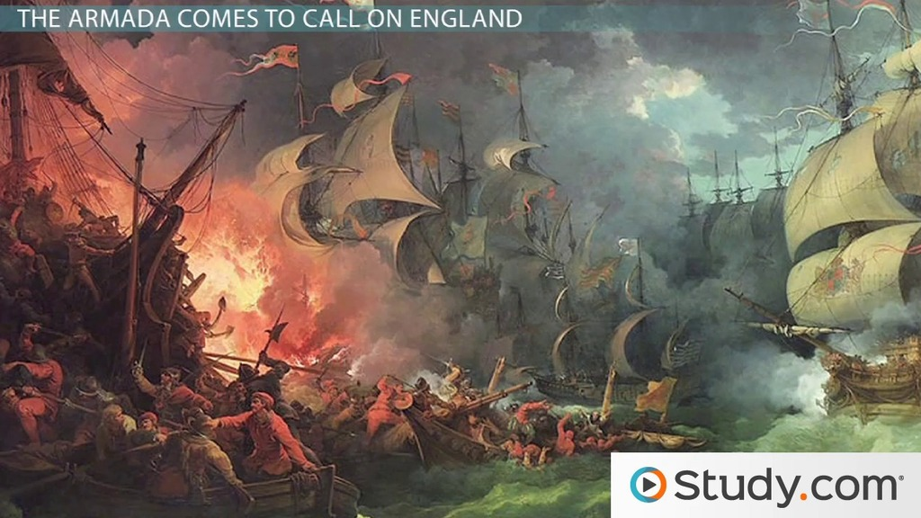 Image of: The Spanish Armada History And Major Battles Video Lesson Transcript Study Com