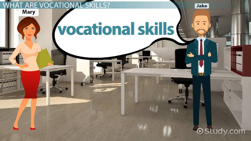 Vocational Skills: Definition & Examples - Video & Lesson Transcript |  Study.com