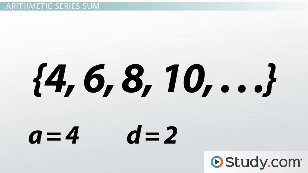 Understanding Arithmetic Series in Algebra - Video & Lesson