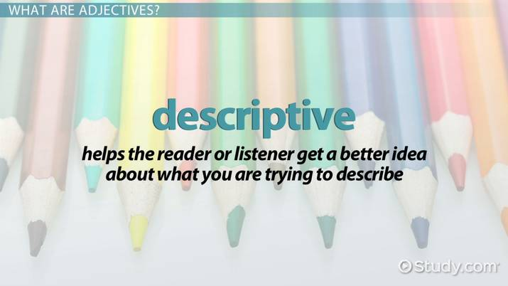 Adjectives Lesson For Kids Definition Examples Video