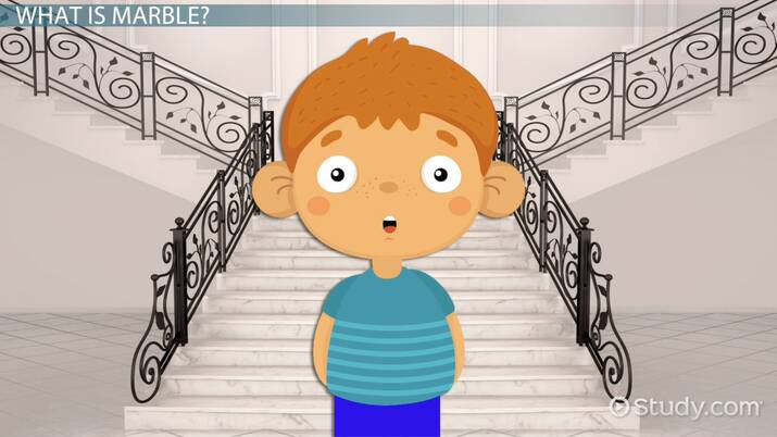 Marble Facts: Lesson for Kids