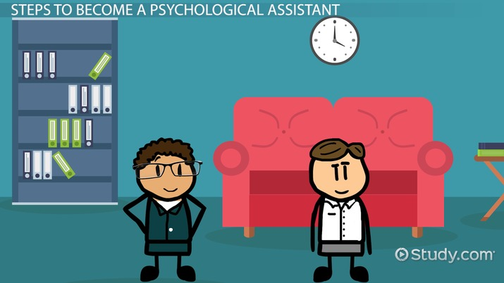 Become an Psychological Assistant: Education and Career Roadmap