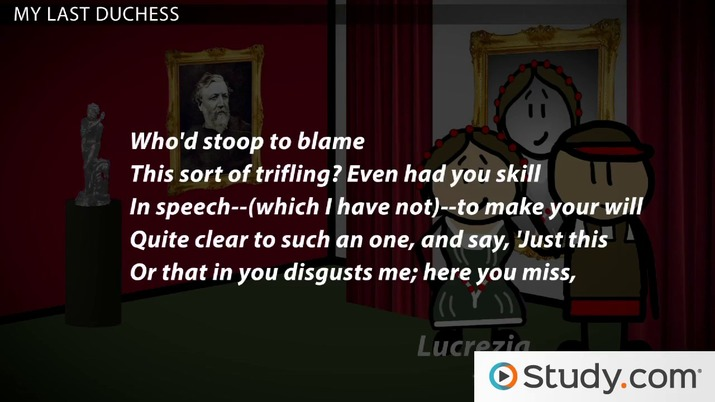 My Last Duchess: Browning's Poetic Monologue - Video & Lesson