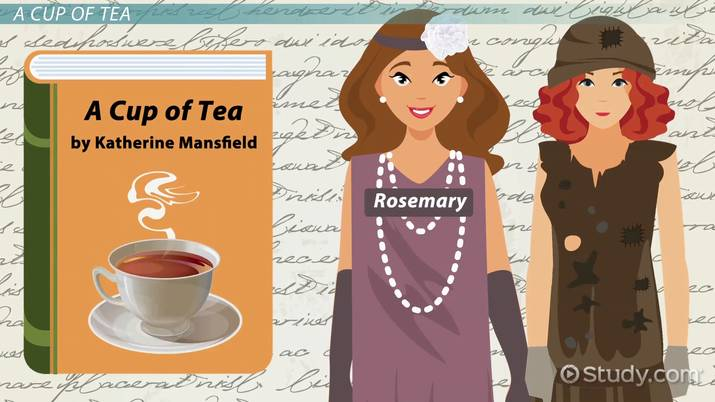 A Cup Of Tea by Katherine Mansfield: Summary & Theme - Video