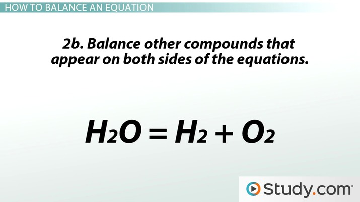 Chemical Reactions And Balancing Chemical Equations - Science Class (Video)  Study.com
